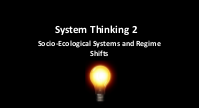 Social-ecological systems, regime shifts