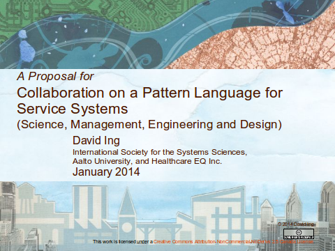 A Proposal for Collaboration on a Pattern Language for Service Systems (Science, Management, Engineering and Design)
