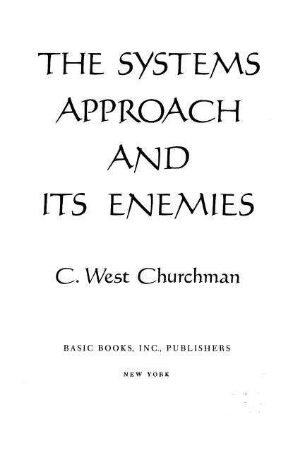 West Churchman (1979) The Systems Approach and Its Enemies